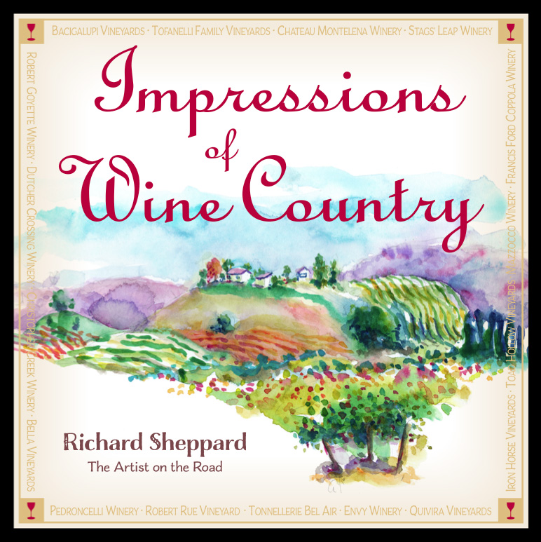 Impressions of Wine Country